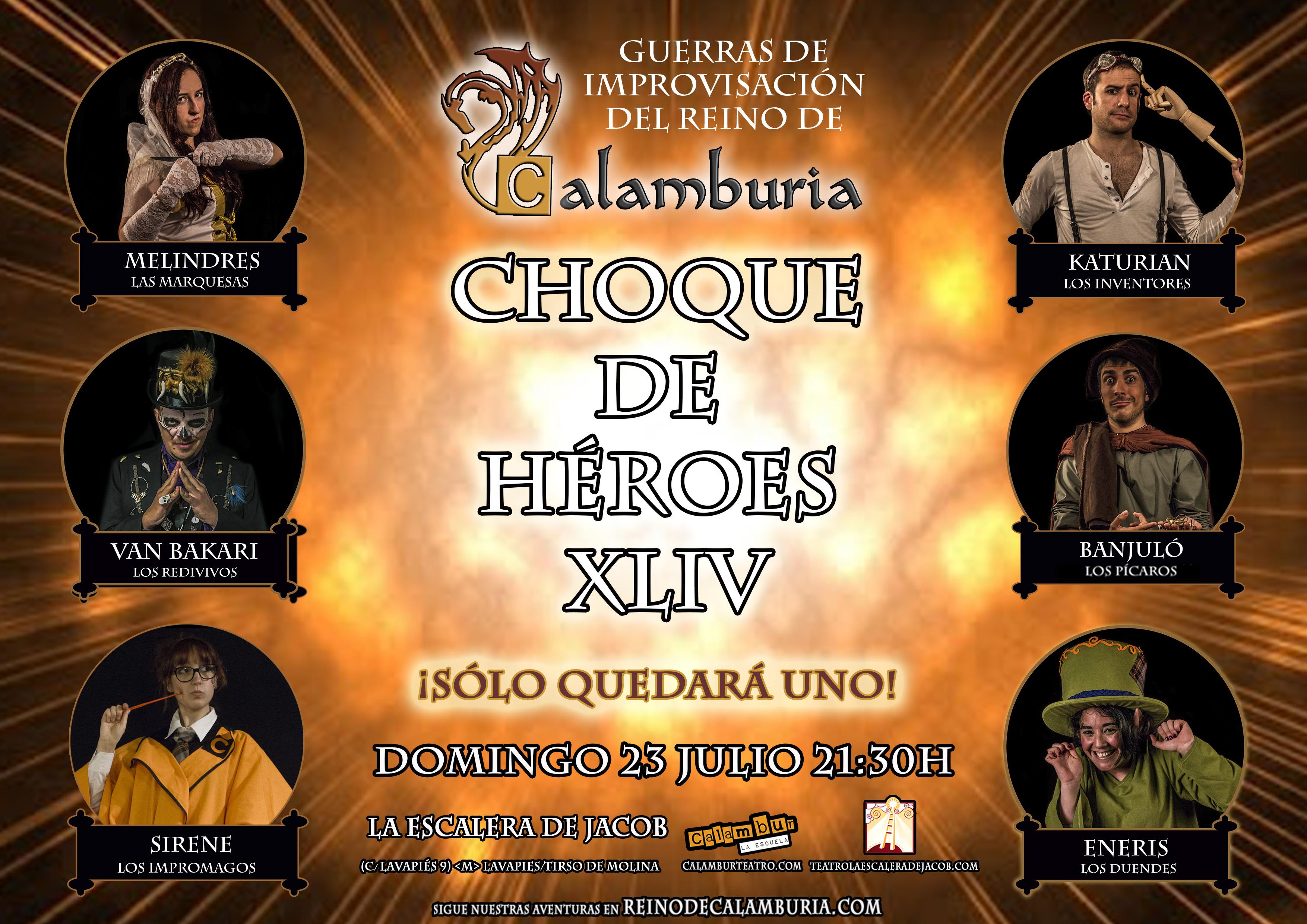 CHOQUE DE HEROES 44
