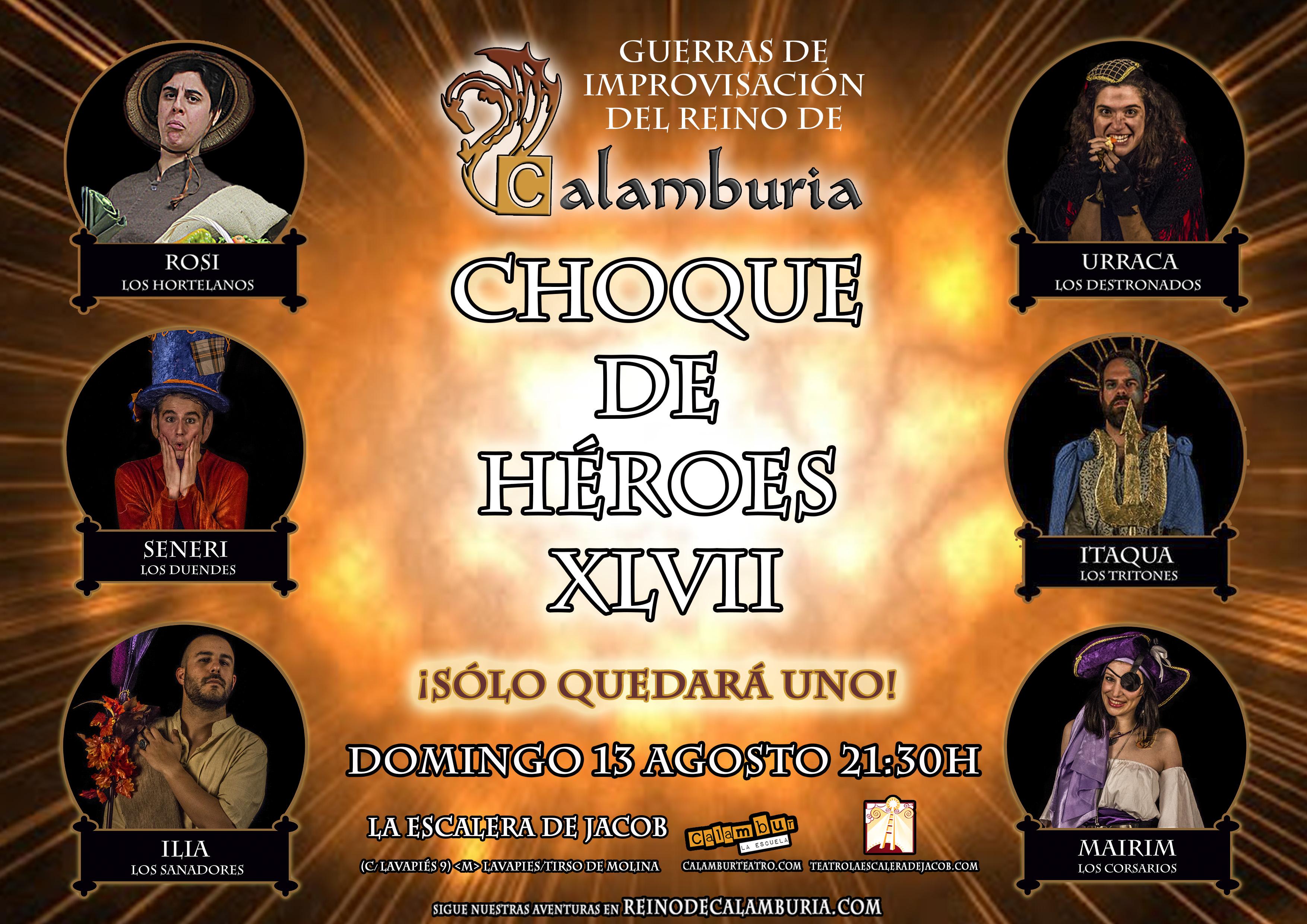 CHOQUE DE HEROES 47
